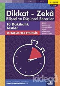 11-12 Yaş Dikkat - Zeka Bilişsel ve Düşünsel Beceriler 3. Kitap - 10 Dakikalık Testler