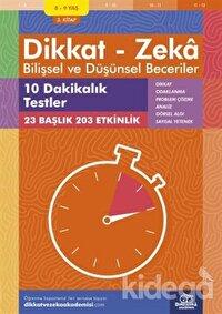 8-9 Yaş Dikkat - Zeka Bilişsel ve Düşünsel Beceriler 3. Kitap - 10 Dakikalık Testler