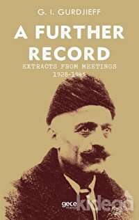 A Further Record - Extracts form Meetings 1928-1945