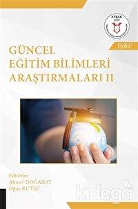 Güncel Eğitim Bilimleri Araştırmaları 2