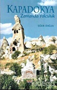 Kapadokya Zamanda Yolculuk