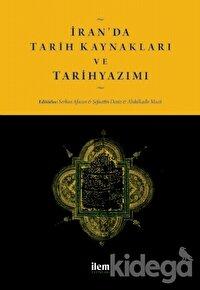 İran'da Tarih Kaynakları ve Tarih Yazımı