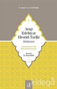 Arap Edebiyat Eleştiri Tarihi (Muhtasar)