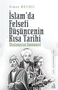 İslam'da Felsefi Düşüncenin Kısa Tarihi
