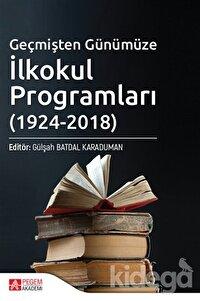 Geçmişten Günümüze İlkokul Programları (1924-2018)