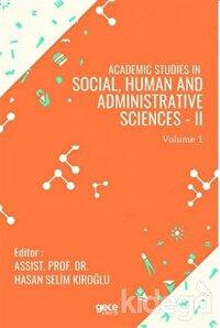 Academic Studies in Social, Human and Administrative Sciences - 2 Vol 1