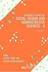Academic Studies in Social, Human and Administrative Sciences - 2 Vol 2