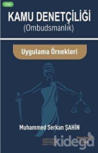 Kamu Denetçiliği (Ombudsman) ve Uygulama Örnekleri