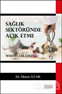 Sağlık Sektöründe Açık Etme