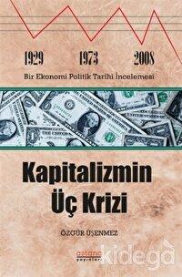 Kapitalizmin Üç Krizi