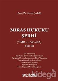 Miras Hukuku Şerhi Cilt 3