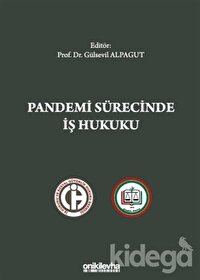 Pandemi Sürecinde İş Hukuku