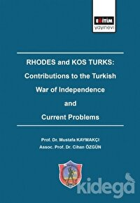 Rhodes and Kos Turks: Contributions to the Turkish War of Independence and Current Problems