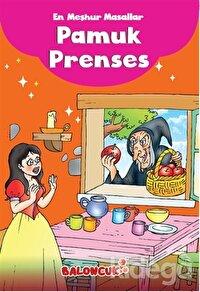 En Meşhur Masallar - Pamuk Prenses