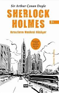 Sherlock Holmes - Hırsızların Maskesi Düşüyor