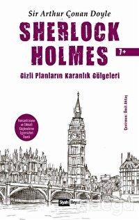Sherlock Holmes - Gizli Planların Karanlık Gölgeleri