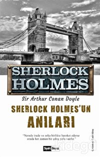 Sherlock Holmes'un Anıları - Sherlock Holmes