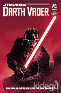 Star Wars: Darth Vader Cilt 1 İmparatorluk Makinesi