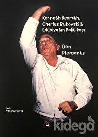 Kenneth Rexroth, Charles Bukowski Edebiyatın Politikası