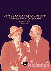 James Joyce ve Marcel Duchamp