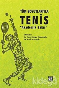 Tüm Boyutlarıyla Tenis