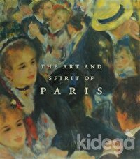 The Art and Spirit of Paris: Two-Volume Boxed Set