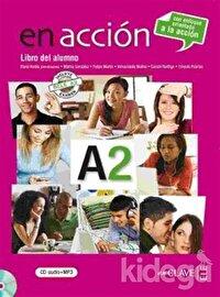 En Accion A2 Libro del Alumno (Ders Kitabı +Audio Descargable) İspanyolca Orta-Alt Seviye