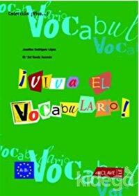 Viva El Vocabulario! A1-B1 (İspanyolca Temel ve Orta Seviye Kelime Bilgisi)