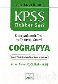 KPSS Rehber Seri - Coğrafya / Konu Anlatımlı - Testli ve Deneme Sınavlı