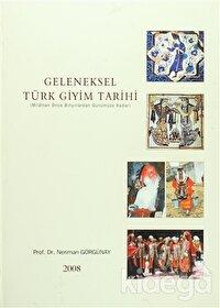 Geleneksel Türk Giyim Tarihi