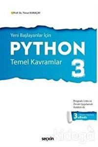 Yeni Başlayanlar İçin Python 3 Temel Kavramlar