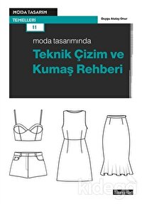 Moda Tasarımında Teknik Çizim ve Kumaş Rehberi