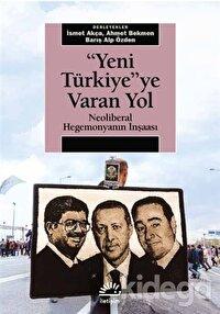 Yeni Türkiye'ye Varan Yol