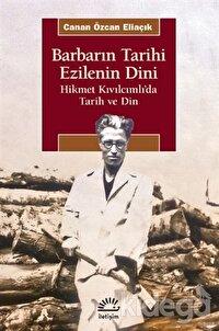 Barbarın Tarihi - Ezilenin Dini