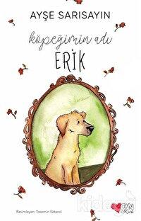 Köpeğimin Adı Erik