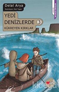 Yedi Denizlerde 3: Kükreyen Kırklar
