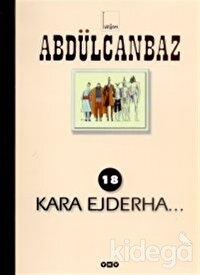 Abdülcanbaz - 18 Kara Ejderha