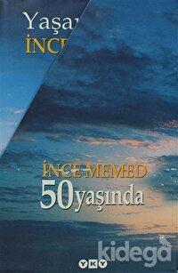 İnce Memed 50 Yaşında (4 Kitap Takım)
