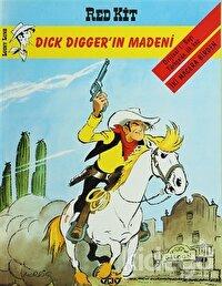 Red Kit Sayı: 34 Dick Digger'ın Madeni