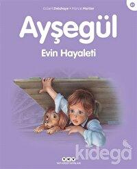 Ayşegül Evin Hayaleti