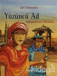 Yüzüncü Ad 1 - Baldassare'nin Yolculuğu
