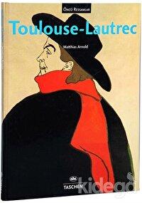 Öncü Ressamlar : Toulouse-Lautrec
