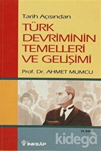 Tarih Açısından Türk Devriminin Temelleri ve Gelişimi