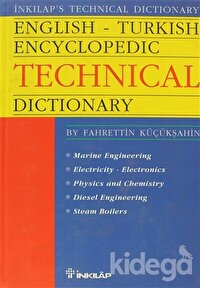English - Turkish Encyclopedic Technical Dictionary Marine Engineering Electricity - Electronics Phisics and Chemistry Diesel Engineering Steam Boilers