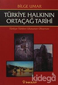 Türkiye Halkının Ortaçağ Tarihi Türkiye Türkleri Ulusunun Oluşması