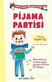 Kırmızı Kurdele Mavi Papyon 2 - Pijama Partisi