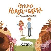 İstilacı Hansel ve Gretel