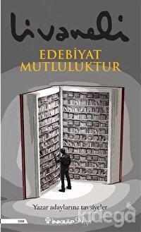 Edebiyat Mutluluktur