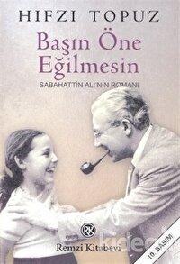 Başın Öne Eğilmesin Sabahattin Ali'nin Romanı