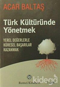 Türk Kültüründe Yönetmek